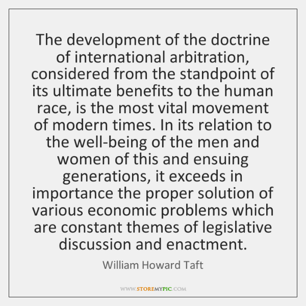 The development of the doctrine of international arbitration, considered from the standpoint ...