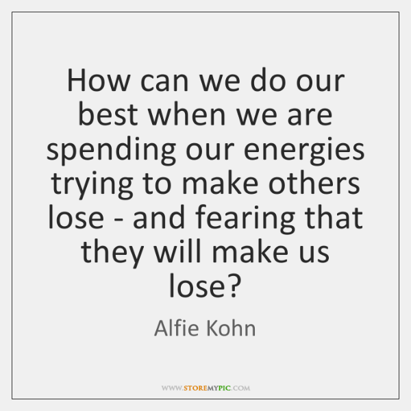How can we do our best when we are spending our energies ...