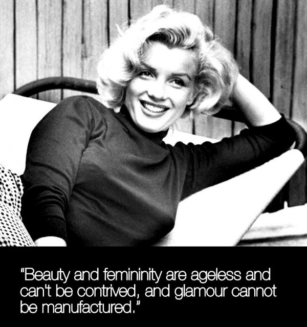 Beauty and feminity are ageless and cant be continued and glamour cannot be manufacture