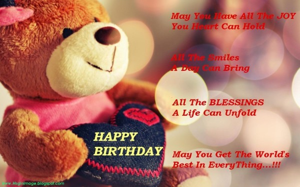 Happy birthday may you have all the joy your heart can hold 002