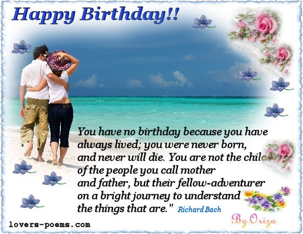 You have no birthday because you have always lived