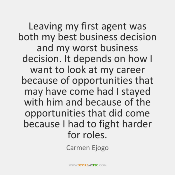 Leaving my first agent was both my best business decision and my ...