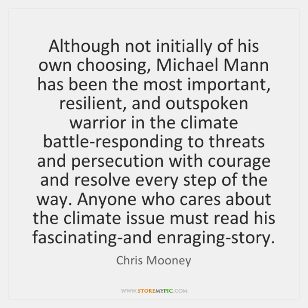 Although not initially of his own choosing, Michael Mann has been the ...
