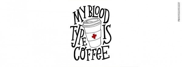 My blood type is coffee 001