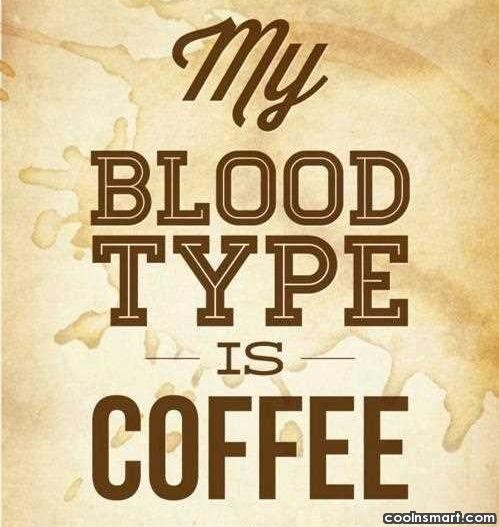 My blood type is coffee 002