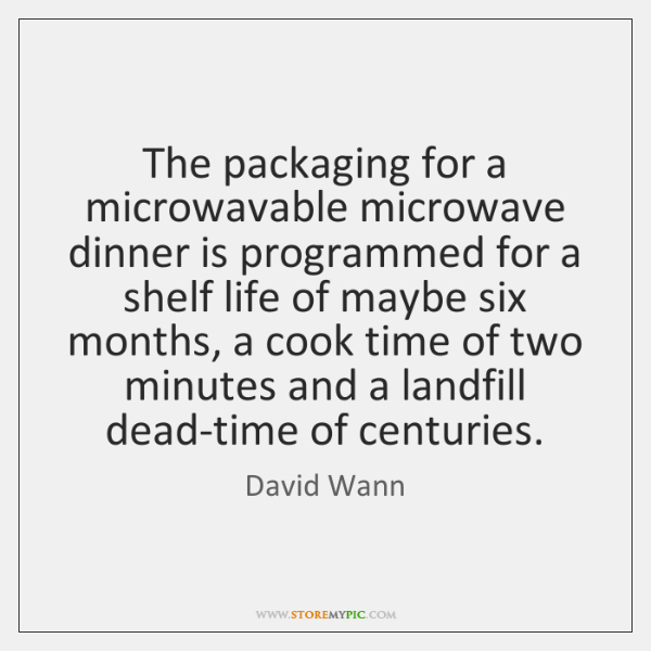The packaging for a microwavable microwave dinner is programmed for a shelf ...