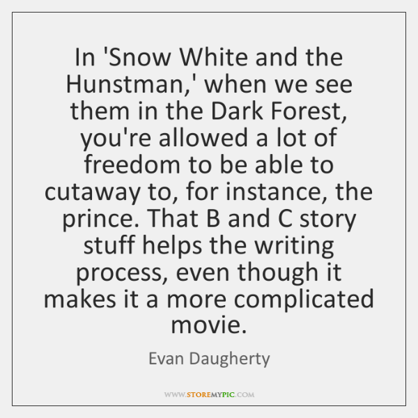 In 'Snow White and the Hunstman,' when we see them in ...