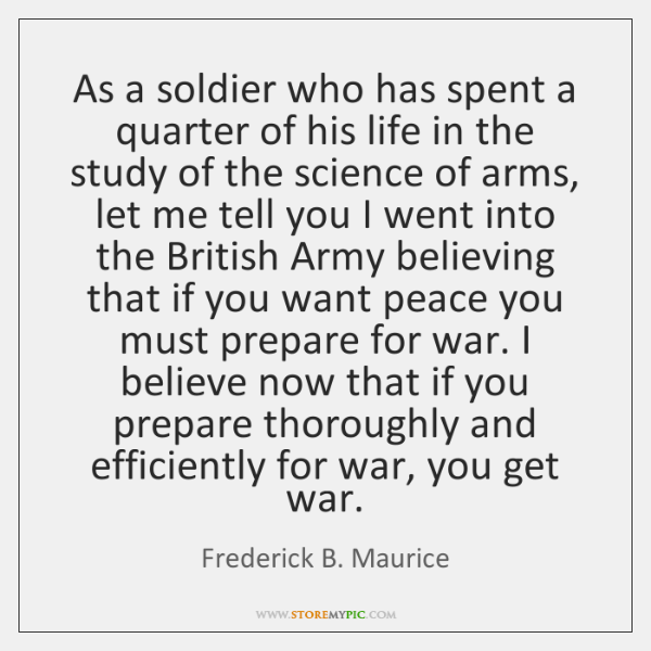 As a soldier who has spent a quarter of his life in ...