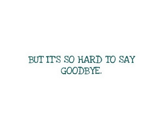 But Its So Hard To Say Goodbye Storemypic