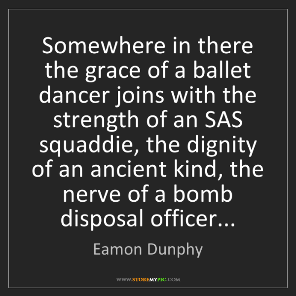 Eamon Dunphy: Somewhere in there the grace of a ballet dancer joins...