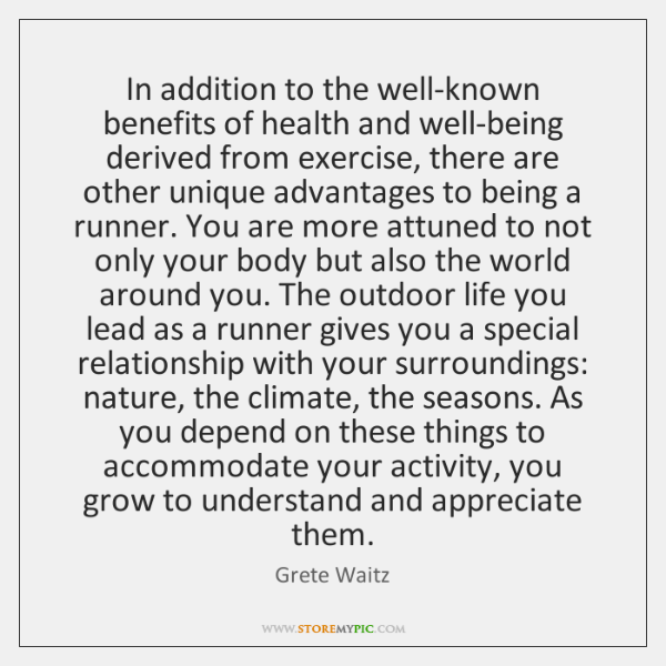 In addition to the well-known benefits of health and well-being derived from ...
