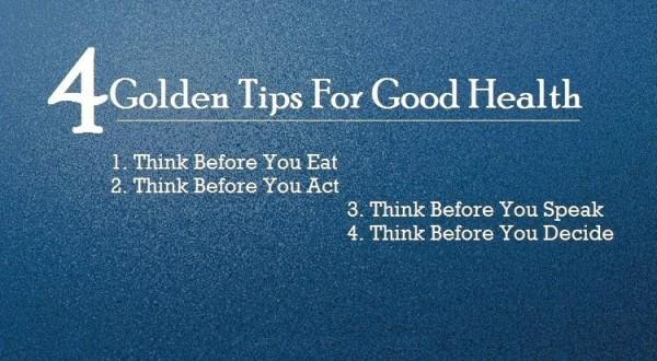 4 golden tips for good health