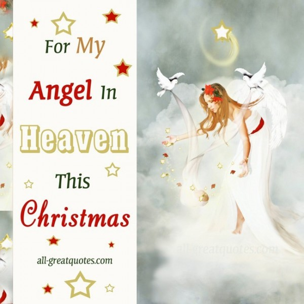 For my angel in heaven this christmas