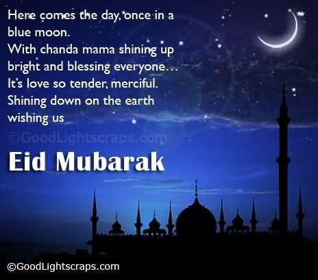 Here comes the day once in a blue moon eid mubarak