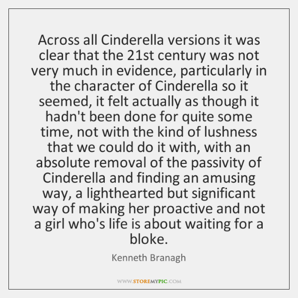 Across all Cinderella versions it was clear that the 21st century was ...
