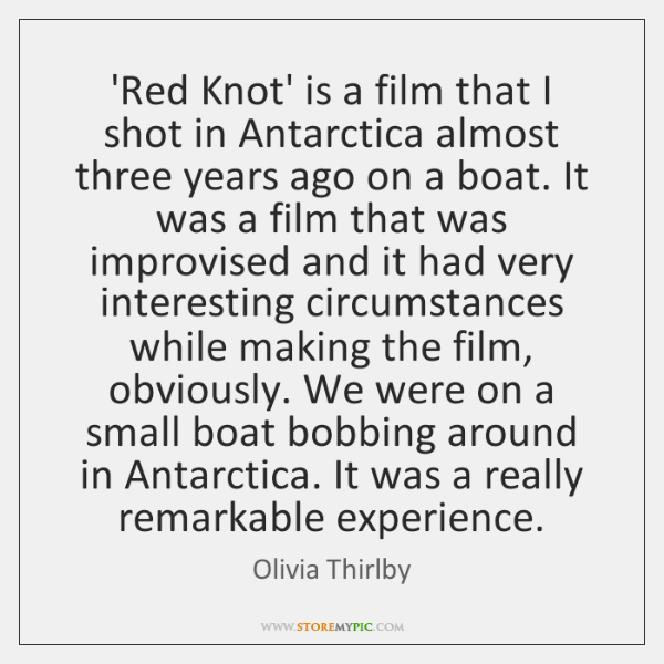 'Red Knot' is a film that I shot in Antarctica almost three ...