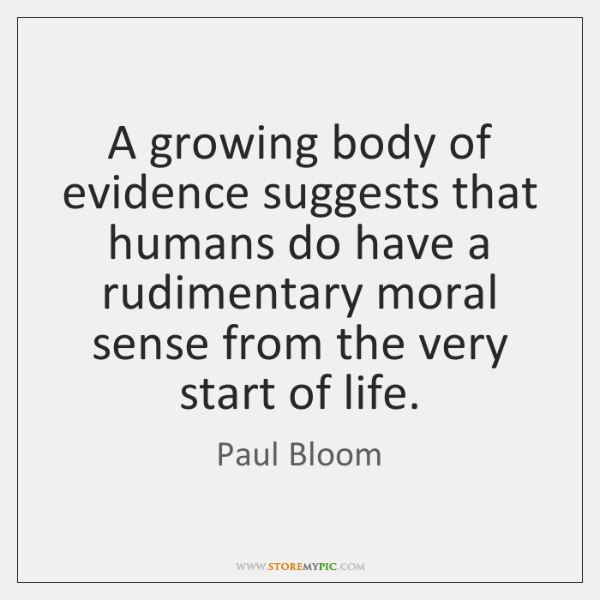 A growing body of evidence suggests that humans do have a rudimentary ...