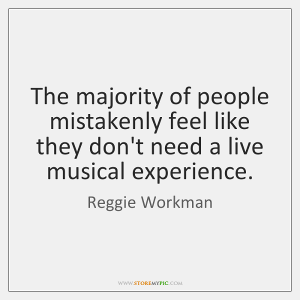 The majority of people mistakenly feel like they don't need a live ...