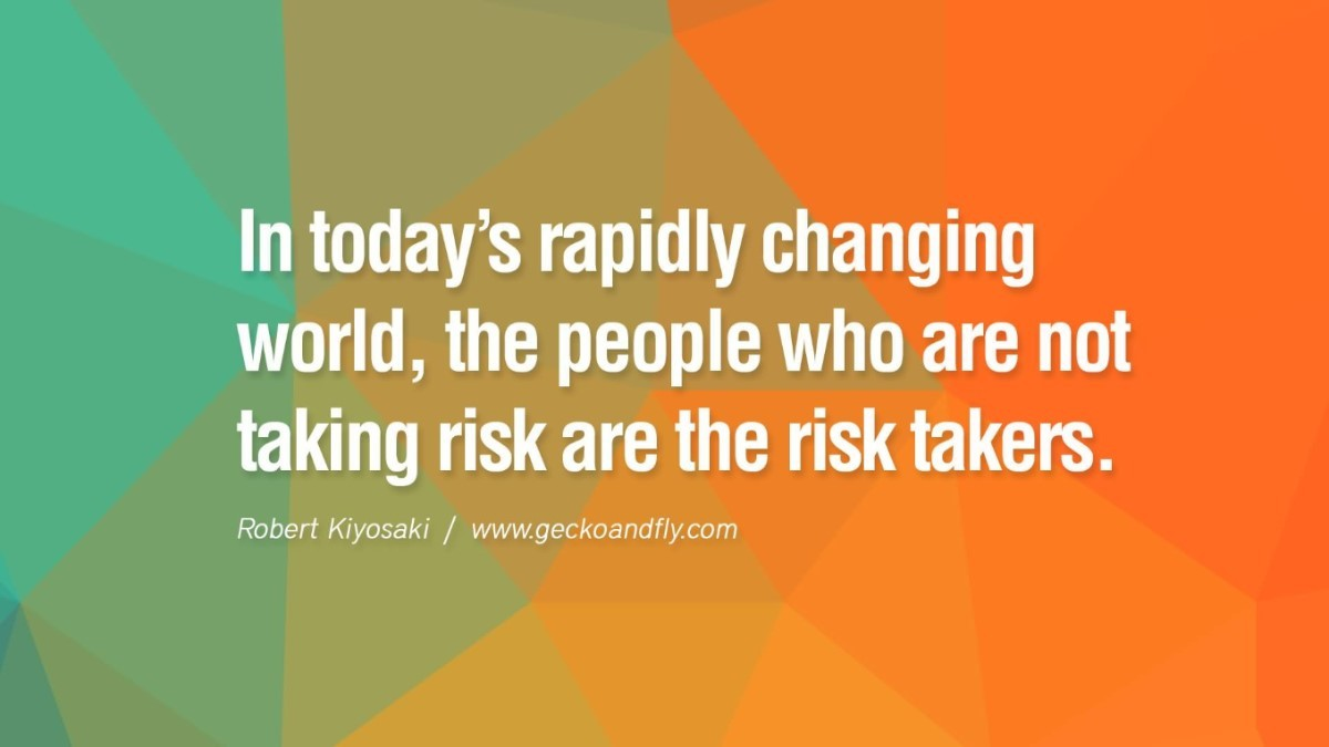 an introduction to what it takes to be a risk taker