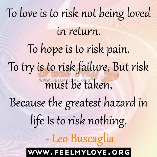 Risk Quotes StoreMyPic Gorgeous A Return To Love Quotes