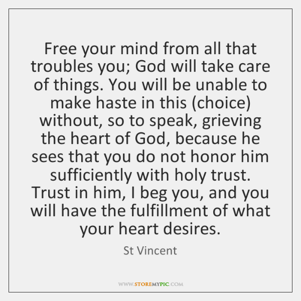 Free Your Mind From All That Troubles You God Will Take Care Fascinating Free Your Mind Quotes