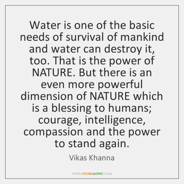 Water is one of the basic needs of survival of mankind and ...