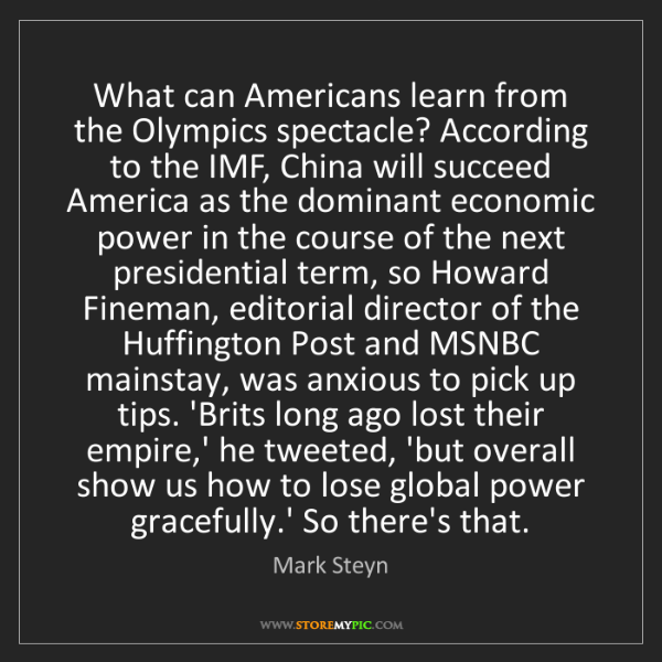 Mark Steyn: What can Americans learn from the Olympics spectacle?...