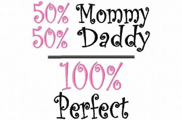 50 mommy 50 daddy 100 perfect