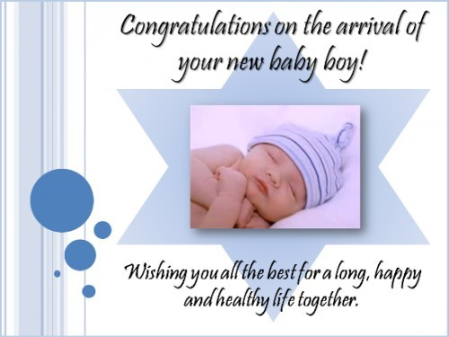 Congratulations on the arrival of your new baby boy wishing you all the best for a long h