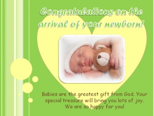 Congratulations on the arrival of your new born babies are the greatest gift from god you