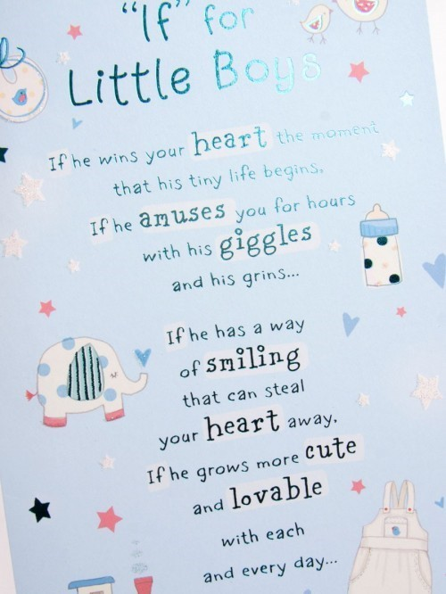 If for little boys if he wins your heart the moment that his tiny life begins if he amuse