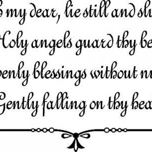 My dear lie still and coly angels guard thy enly blessing without gently falling on thy
