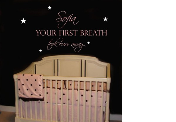 Sofia your first breath took ours away
