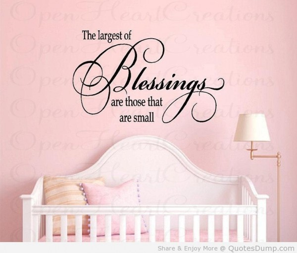 The largest blessings are those that are small