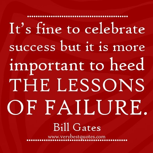 Its fine to celebrate success but it is more important to head the lessons of fa