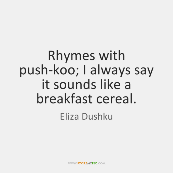 Rhymes with push-koo; I always say it sounds like a breakfast cereal.