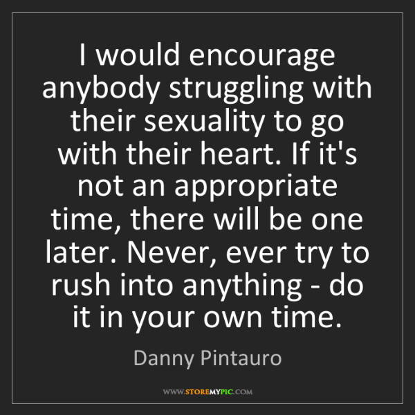 Danny Pintauro: I would encourage anybody struggling with their sexuality...