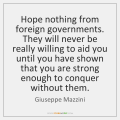 giuseppe-mazzini-hope-nothing-from-foreign-governments-they-will-quote-on-storemypic-ea448