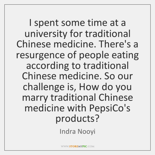 I spent some time at a university for traditional Chinese medicine. There's ...