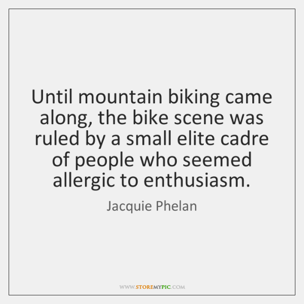 Until mountain biking came along, the bike scene was ruled by a ...