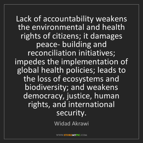 Widad Akrawi: Lack of accountability weakens the environmental and...