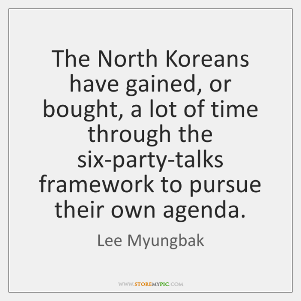 The North Koreans have gained, or bought, a lot of time through ...