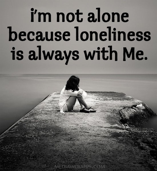 Im Not Alone Because Loneliness Is Always With Me 002 Storemypic