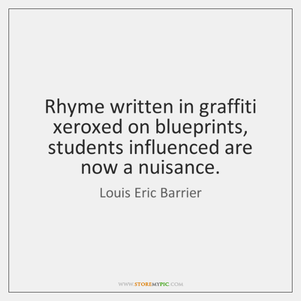 Rhyme written in graffiti xeroxed on blueprints, students influenced are now a ...