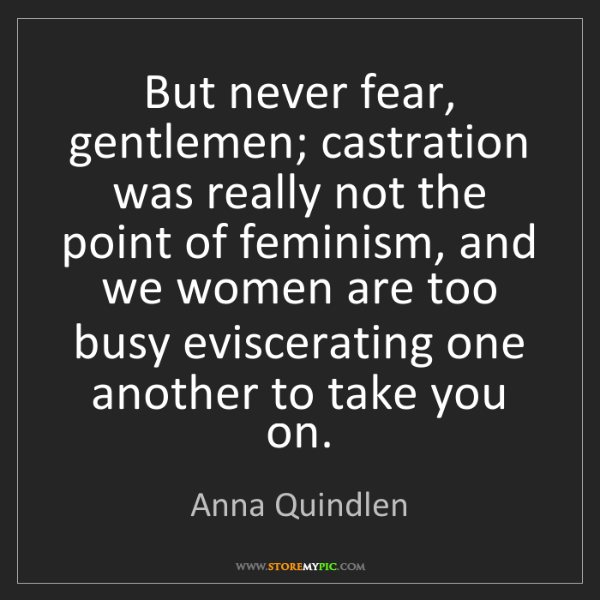 feminism wrote by anna quindlen