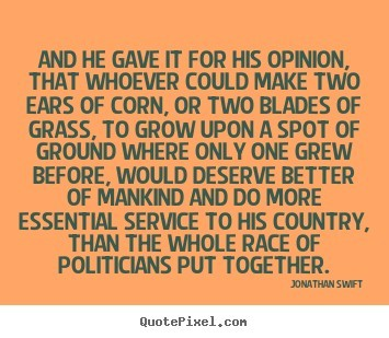 And he gave it for his opinion that whoever could make two ears of corn or two blades
