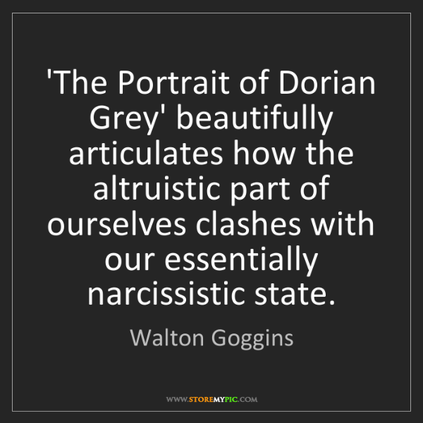 Walton Goggins: 'The Portrait of Dorian Grey' beautifully articulates...