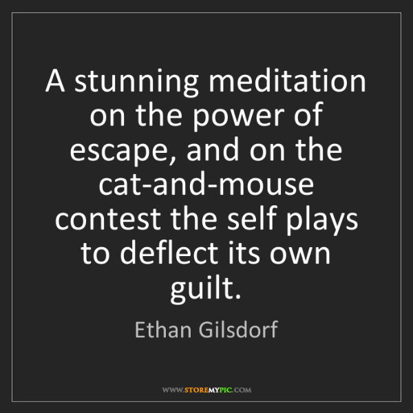 Ethan Gilsdorf: A stunning meditation on the power of escape, and on...