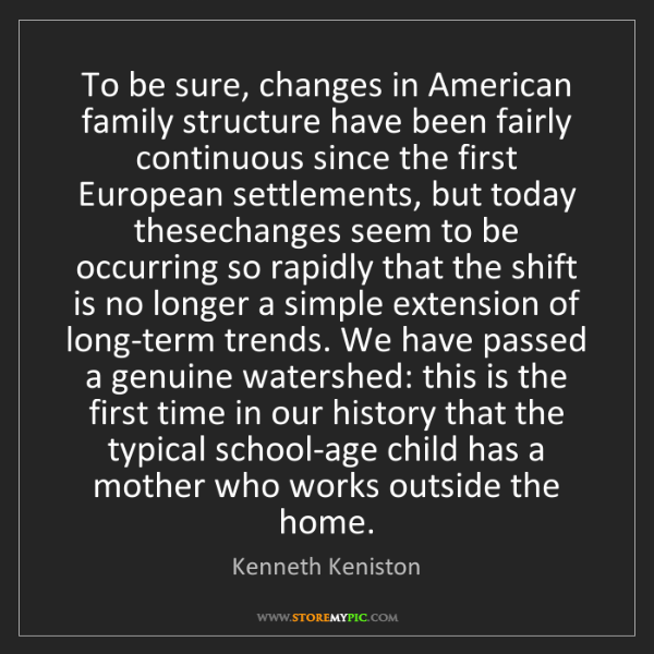 how family structures have evolved since the 1940s Illegitimacy rates by race in the united states from 1940 the african-american family structure has been divided into cultural norms have since changed.