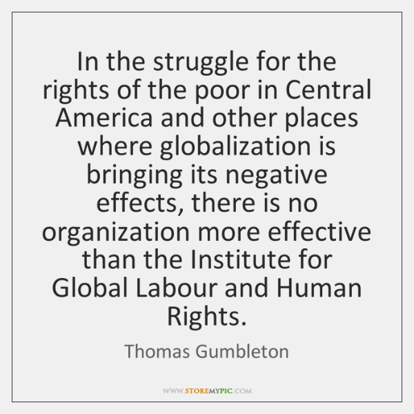 In the struggle for the rights of the poor in Central America ...